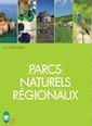 Que sont les 48 parcs naturels régionaux ? ?
