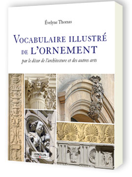 Vocabulaire illustré de l'ornement