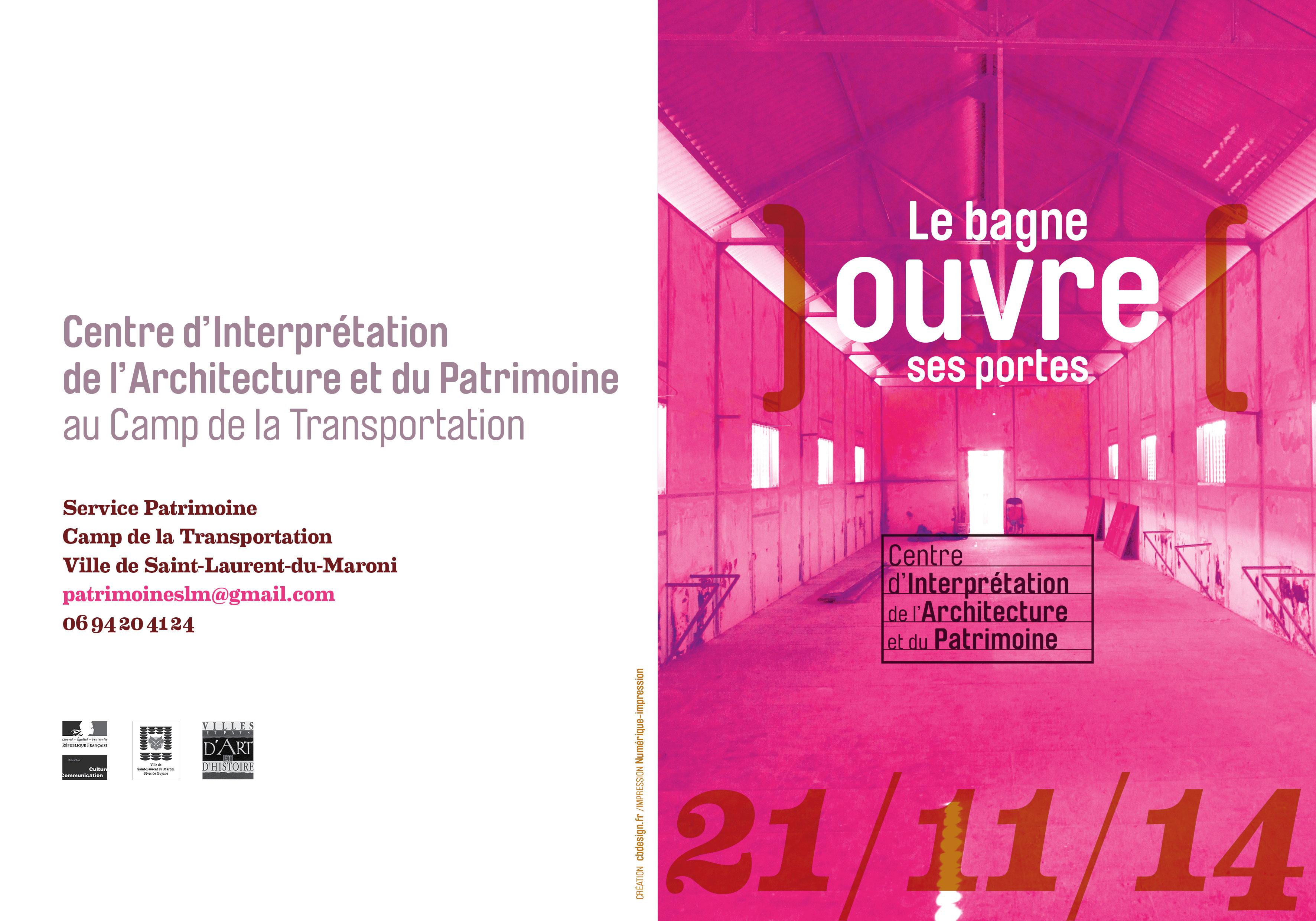 Un centre d'interprétation d'architecture du patrimoine à Saint-Laurent-du-Maroni.