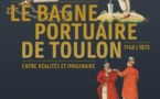 Le bagne portuaire de Toulon, 1748-1873